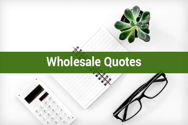 Wholesale Quotes